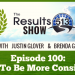 How To Be More Consistent - Episode 100